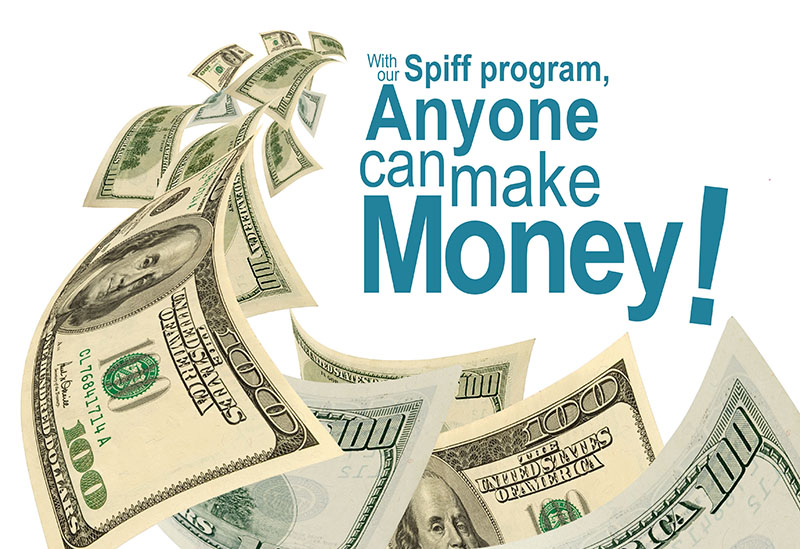 Don't forget! We have a Spiff program in place!